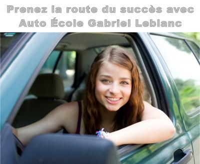 Ecole de conduite Amqui Gabriel Leblanc